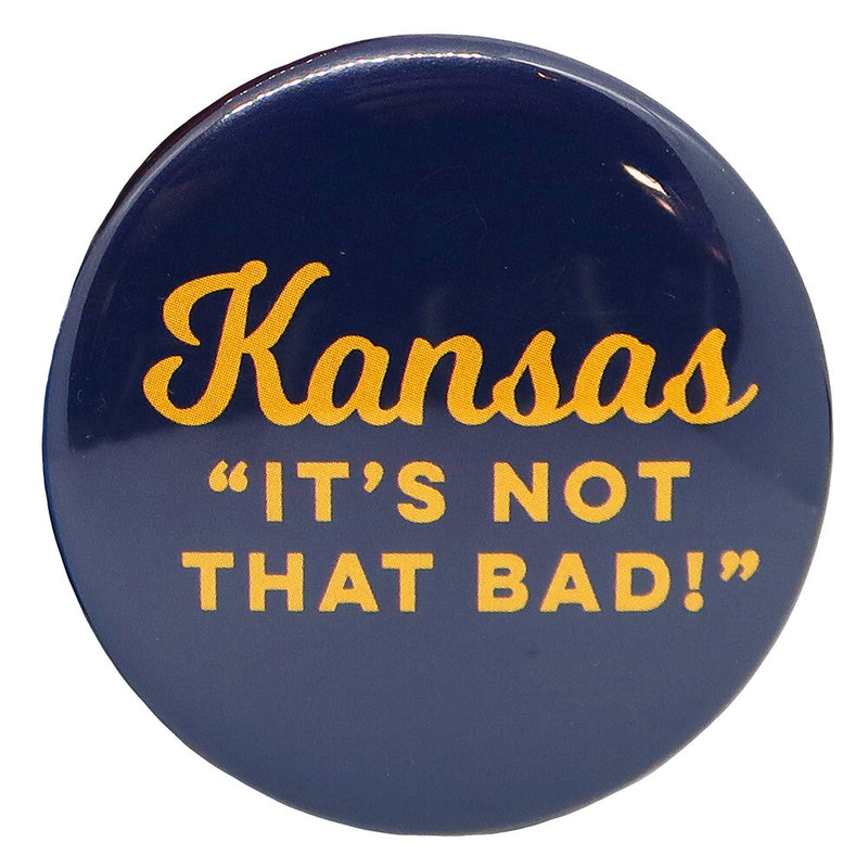 Kansas Not That Bad Gold Magnet