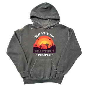 What's Up Beautiful People Charcoal Mineral Wash Hoodie