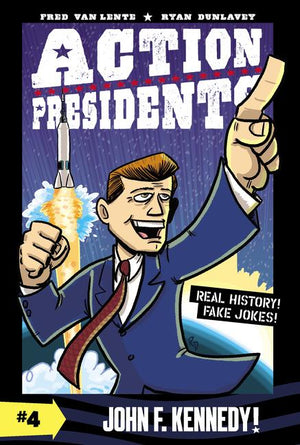 Action Presidents #4: John F. Kennedy!