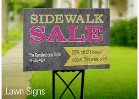 Yard / Lawn / Pavement/ Constrction Signs