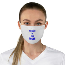 Load image into Gallery viewer, donald is the LOSER - Fabric Face Mask
