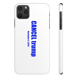 CANCEL trump - Case Mate Slim Phone Cases