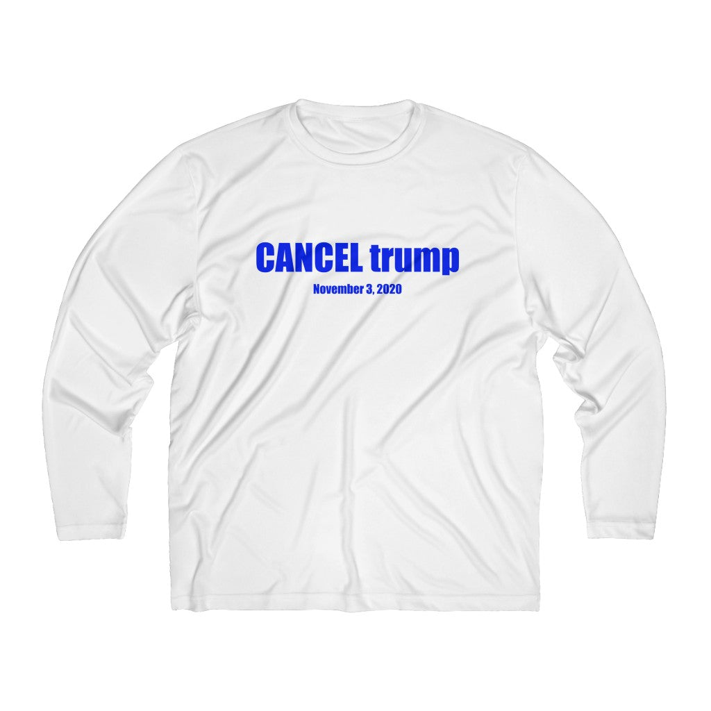 CANCEL trump - Men's Long Sleeve Moisture Absorbing Tee