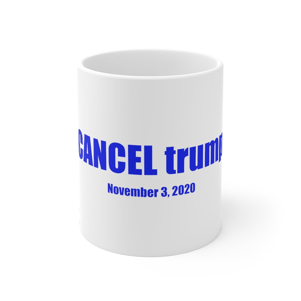 CANCEL trump - Mug 11oz