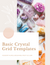 Basic Crystal Grid Templates