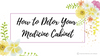 How To Detox Your Medicine Cabinet Recipes