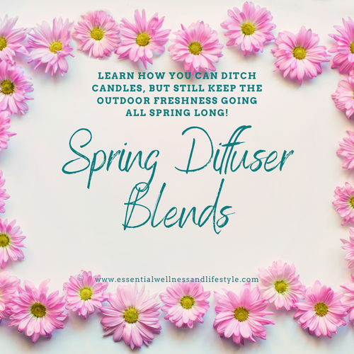 Spring Diffuser Blend Workshop
