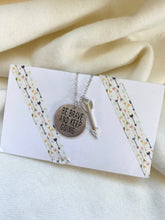 Load image into Gallery viewer, Be Brave and Keep Going Necklace