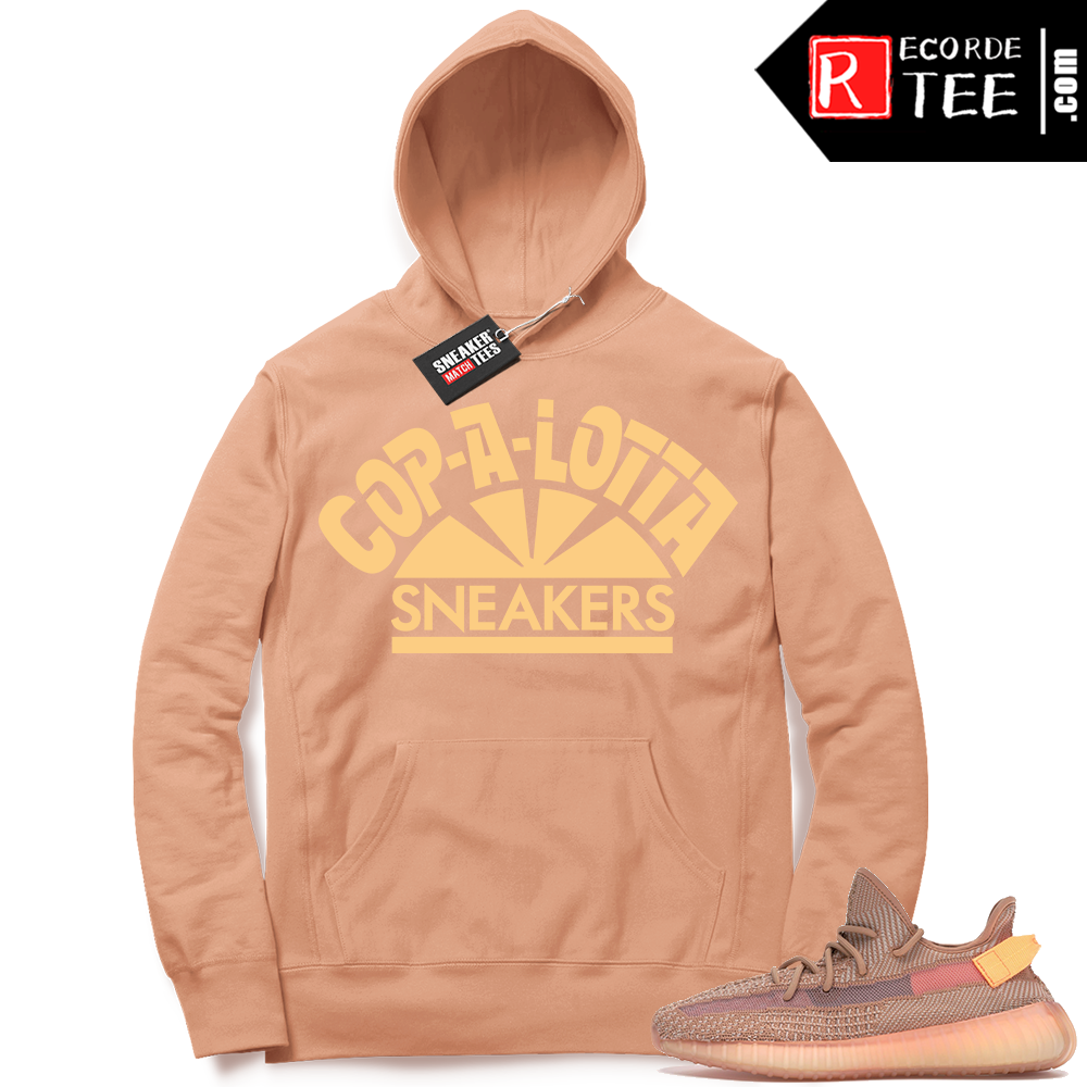 Yeezy 350 Clay | Cop a Lotta Sneakers | Light Clay Hoodie