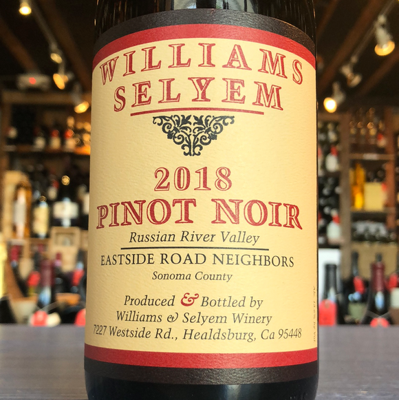 WILLIAMS SELYEM RUSSIAN RIVER VALLEY EASTSIDE ROAD NIEGHBORS 2018