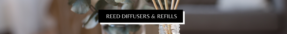 Claire Burke Reed Diffusers and Refills