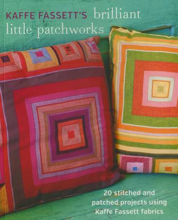 Kaffe Fassett Brilliant Little Quilts