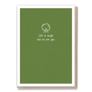 Life Is Tough Greeting Card & Flower Seed Token - Beautykind