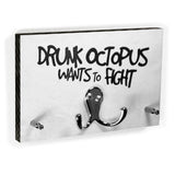 Schlüsselbrett - Drunk Octopus Wants To Fight