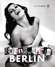 Lade das Bild in den Galerie-Viewer, Born wild in Berlin