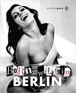 Born wild in Berlin