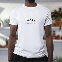 Load image into Gallery viewer, Work Uniform Tee