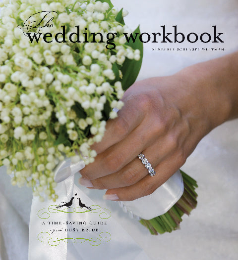 The Wedding Workbook: A Time Saving Guide for the Busy Bride - Autographed Book by KSW