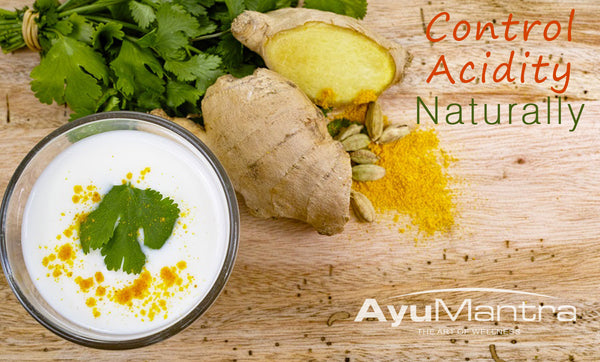 HOW TO CONTROL ACIDITY NATURALLY