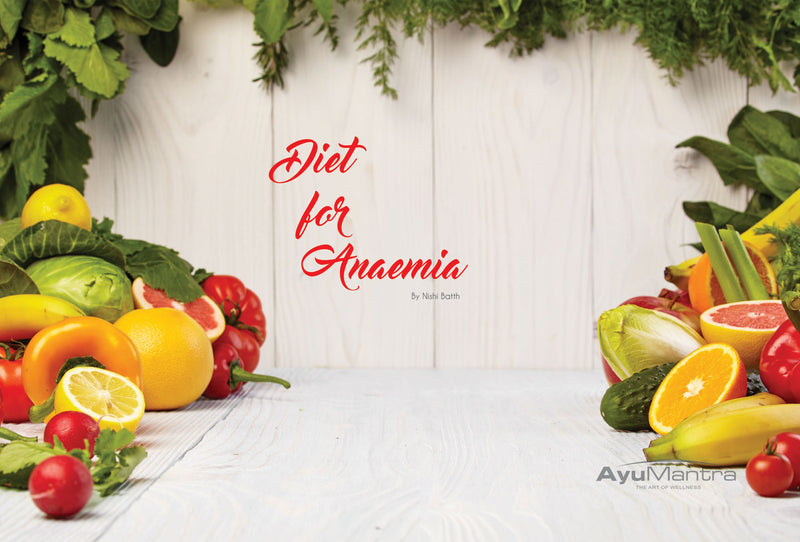 DIET FOR ANEMIA -SIMPLE GUIDE FOR IMPROVEMENT