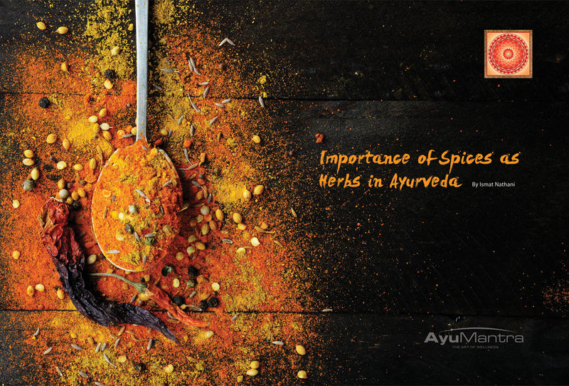 IMPORTANCE OF SPICES AS HERBS IN AYURVEDA