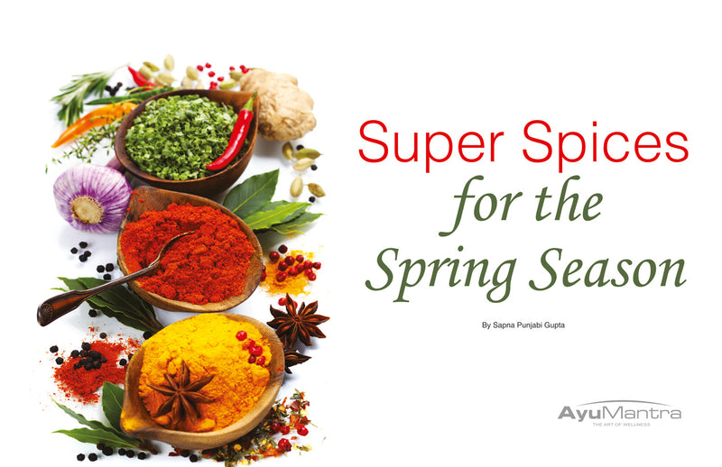 Super Spices For The Spring Season