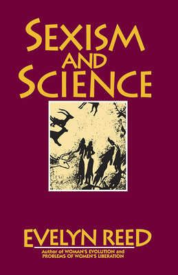 Book cover sexism and Science by Evelyn Reed
