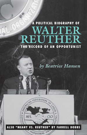Front cover of A Political Biography of Walter Reuther