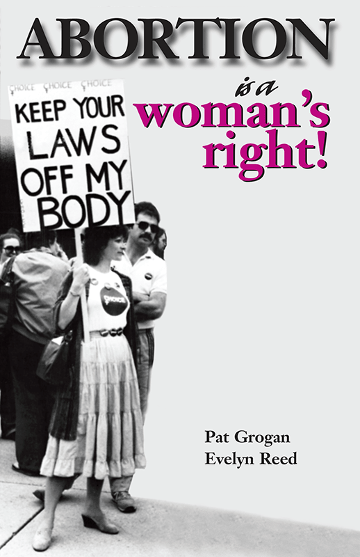 Abortion Is a Woman's Right!