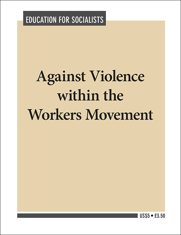 Against Violence within the Workers Movement