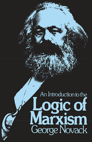Front cover of An Introduction to the Logic of Marxism