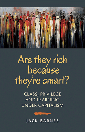 Front cover of Are They Rich Because They're Smart?