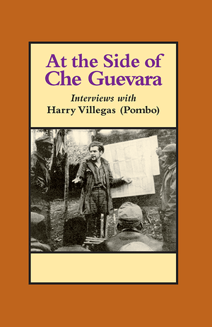Front cover of At the Side of Che Guevara