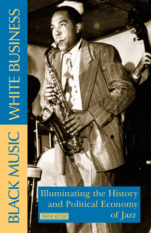 Front cover of Black Music, White Business