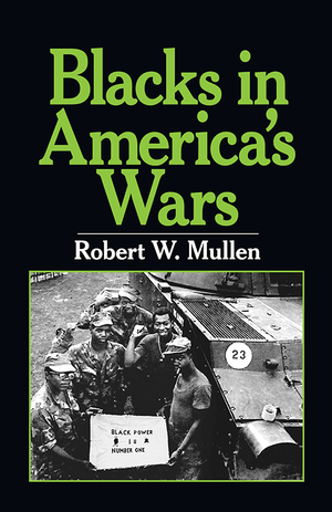Front cover of Blacks in America's Wars