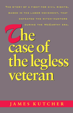 Front cover of The Case of the Legless Veteran