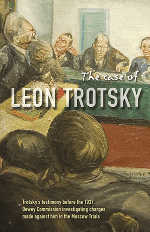 Front cover of The Case of Leon Trotsky