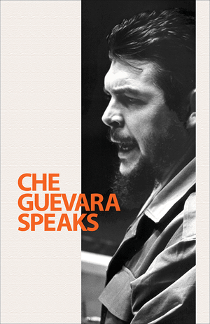 Front cover of Che Guevara Speaks