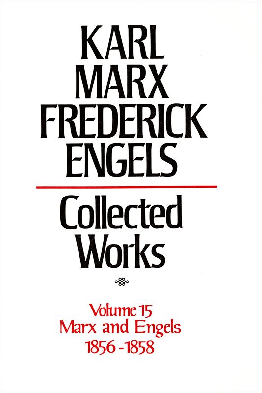 Collected Works of Marx and Engels, Volume 15