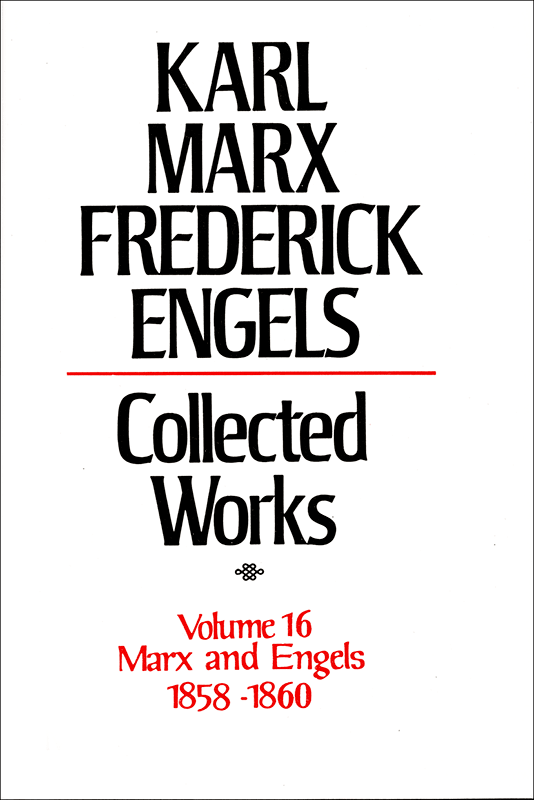 Collected Works of Marx and Engels, Volume 16
