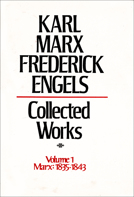 Collected Works of Marx and Engels, Volume 1