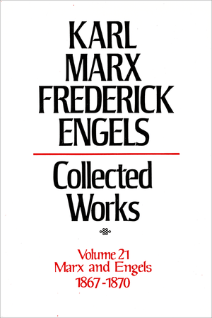 Front cover of Collected Works of Marx and Engels, Volume 21
