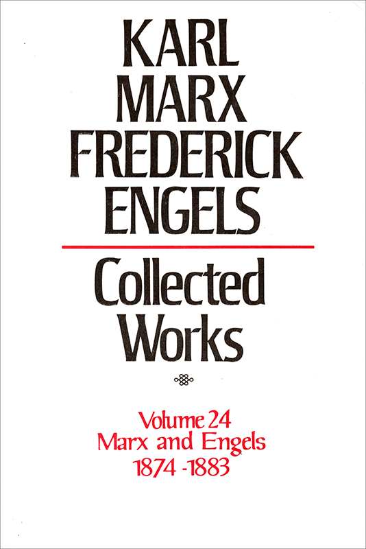 Collected Works of Marx and Engels, Volume 24