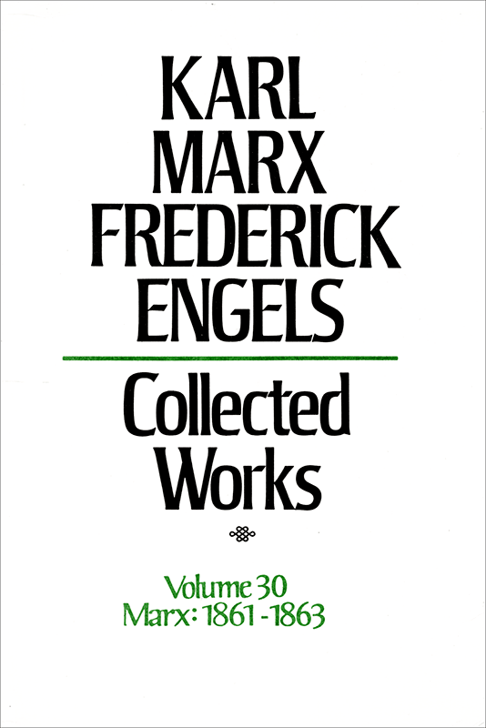 Collected Works of Marx and Engels, Volume 30