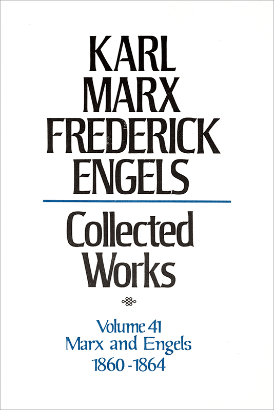 Collected Works of Marx and Engels, Volume 41