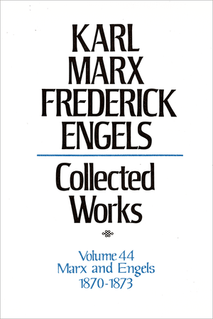 Front cover of Collected Works of Marx and Engels, Volume 44