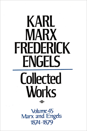 Front cover of Collected Works of Marx and Engels, Volume 45