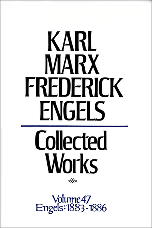 Front cover of Collected Works of Marx and Engels, Volume 47