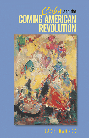 Front cover of Cuba and the Coming American Revolution