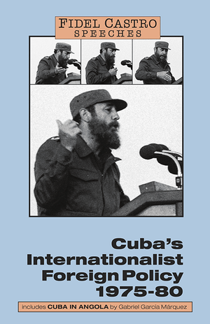 Front cover of Cuba's Internationalist Foreign Policy